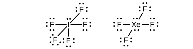 Two Lewis structures are shown. The left shows an iodine atom with one lone pair single bonded to five fluorine atoms, each with three lone pairs of electrons. The right diagram shows a xenon atom with two lone pairs of electrons single bonded to four fluorine atoms, each with three lone pairs of electrons.