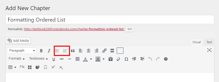 Click the third and fourth icons on the visual editor toolbar to access lists.